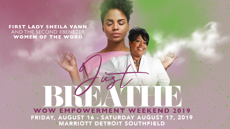 "WOW ""Just Breathe"" Empowerment Weekend"
